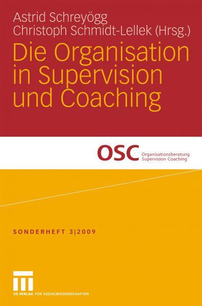 Die Organisation in Supervision und Coaching