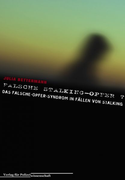 Falsche Stalking-Opfer?