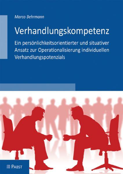 Verhandlungskompetenz - Ein persönlichkeitsorientierter und situativer Ansatz zur Operationalisierun