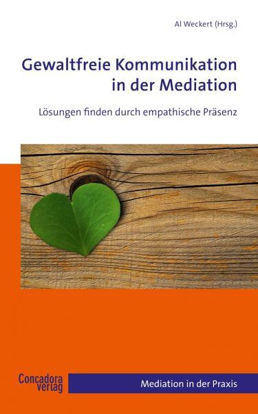Gewaltfreie Kommunikation in der Mediation