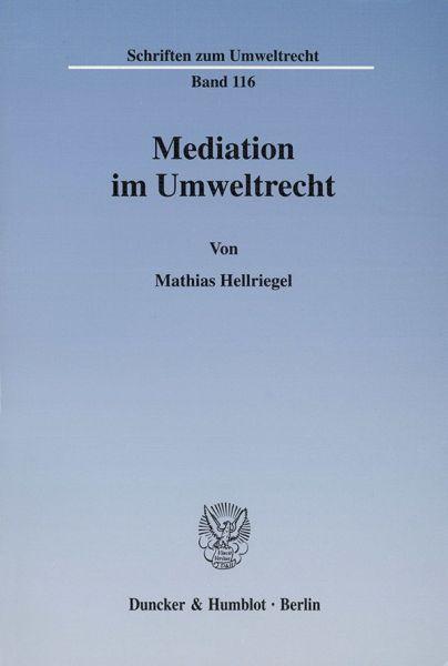 Mediation im Umweltrecht.