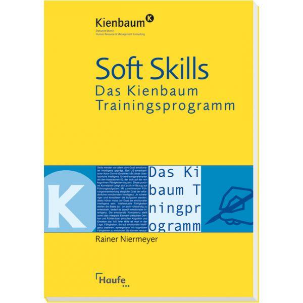 Soft Skills - Das Kienbaum Trainingsprogramm