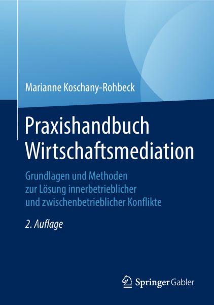 Praxishandbuch Wirtschaftsmediation