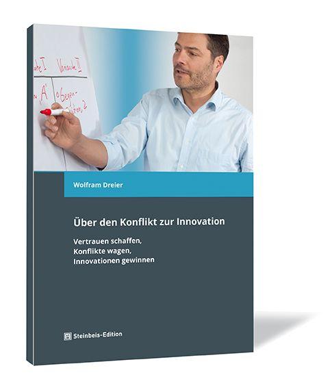 Über den Konflikt zur Innovation