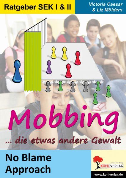 Mobbing ... die etwas andere Gewalt