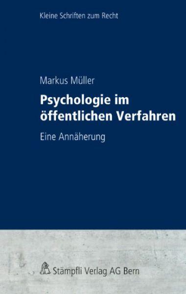 Psychologie im öffentlichen Verfahren