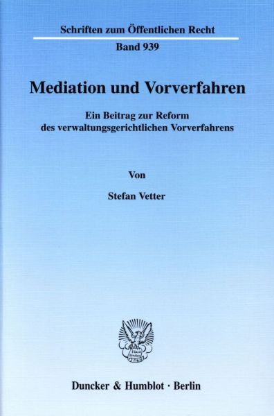 Mediation und Vorverfahren.