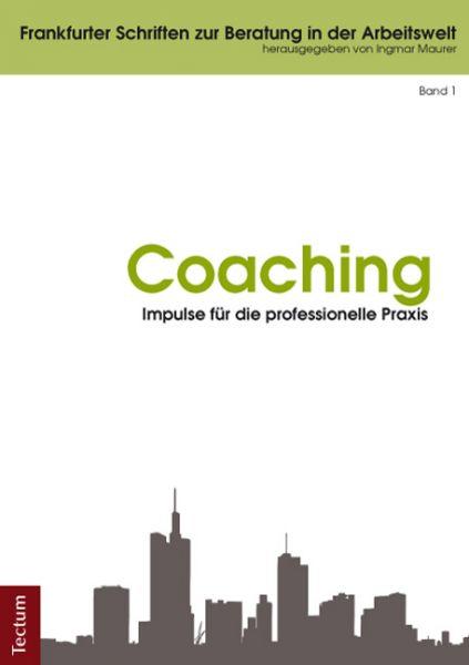 Coaching - Impulse für die professionelle Praxis